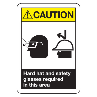 ANSI Z535 Safety Signs - Hard Hat and Safety Glasses Required