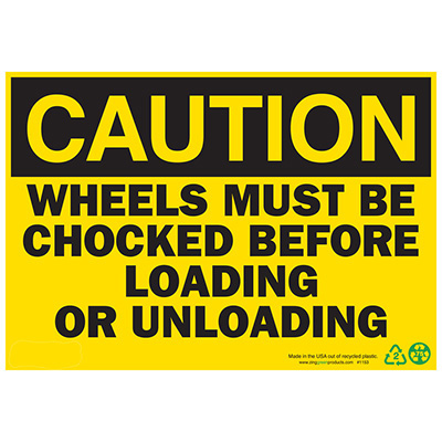 Caution Wheels Must Be Chocked Sign - Aluminum
