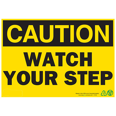 Caution Watch Your Step Sign - Aluminum
